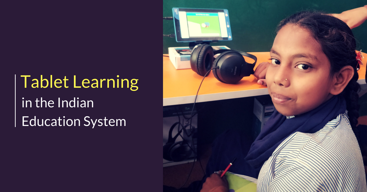 Tablet learning in Indian Classrooms blog by Convegenius